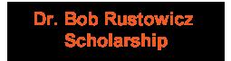 Bob Rustowicz Scholarship